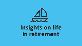 Insights on life in retirement