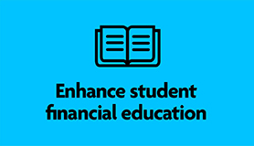 Enhance student financial education