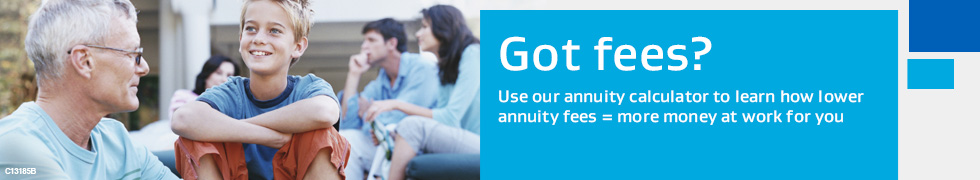 Got fees? Use our annuity calculator to learn how to lower annuity fees = more money at work for you.