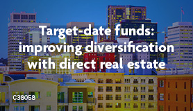 Target-date funds: Improving diversification with direct real estate