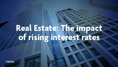Real Estate: The impact of rising interest rates