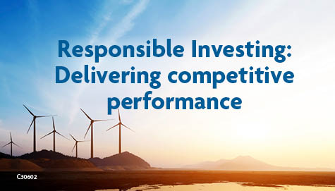 Responsible Investing: Delivering competitive performance