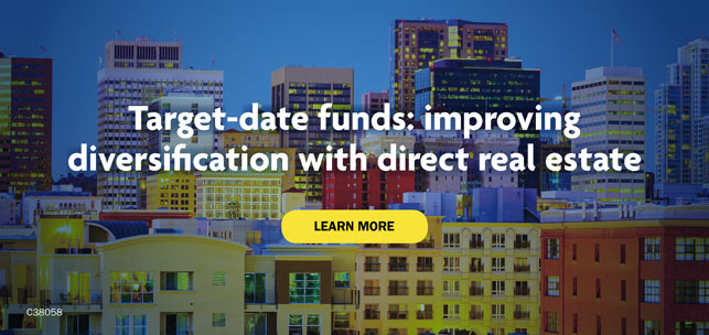 Target-date funds: improving diversification with direct real estate. Learn more